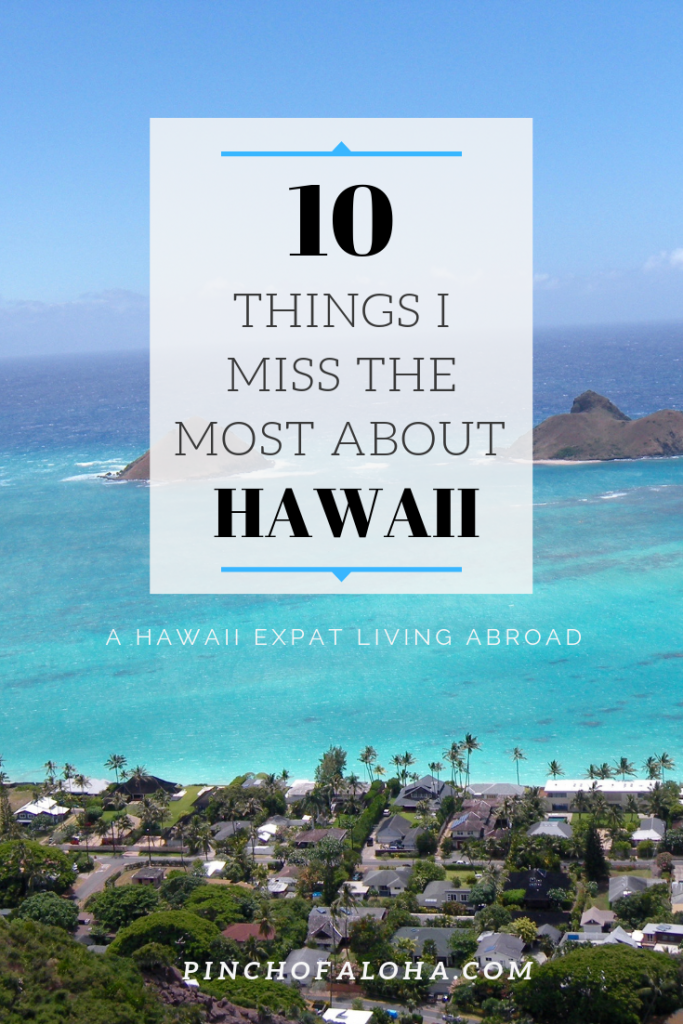 10 things i miss the most about hawaii